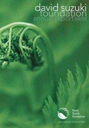 David Suzuki Foundation Annual Report 2005 (PDF)