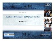 Systems Overview - IBM BladeCenter - IBM Quicklinks