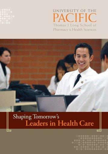 Thomas J. Long School of Pharmacy & Health Sciences