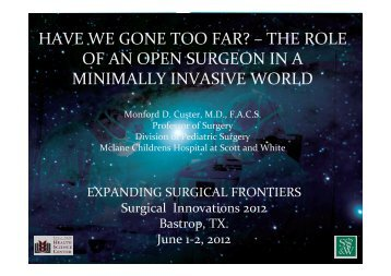 the role of an open surgeon in a minimally invasive world