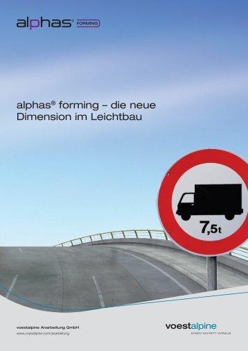 alphas® forming – die neue Dimension im Leichtbau - voestalpine