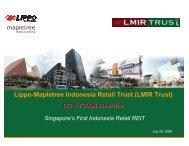 Presentation Slides (1235 KB) - Lippo Malls Indonesia Retail Trust ...