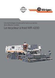 Le recycleur à froid WR 4200 - Wirtgen GmbH