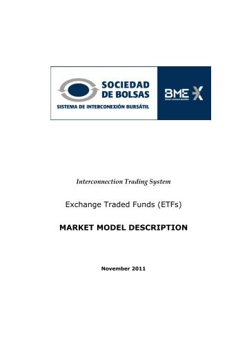 Exchange Traded Funds (ETFs) MARKET MODEL ... - Bolsa de Madrid