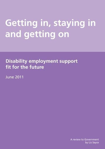 Getting in, staying in and getting on: Disability employment support ...