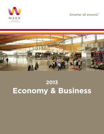 2013 Economy & Business - Wake County Economic Development