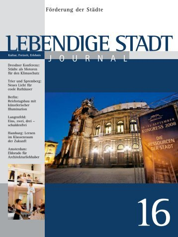 Journal 16 zum downloaden (PDF 2,3 MB - Lebendige Stadt