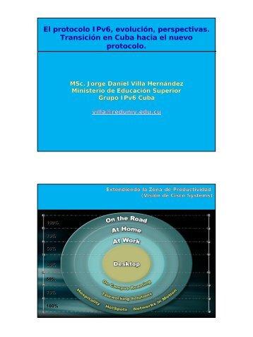 El protocolo IPv6, evolución, perspectivas. Transición en Cuba ...