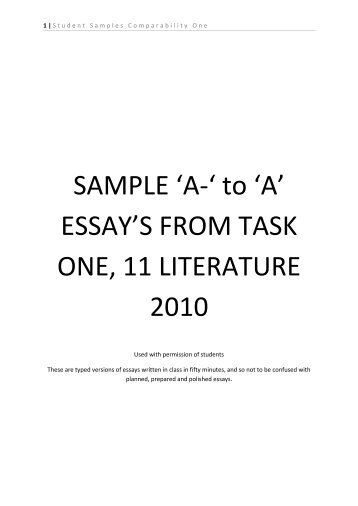 SAMPLE 'A-' to 'A' ESSAY'S FROM TASK ONE, 11 LITERATURE 2010