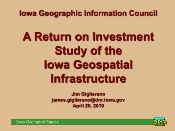 A Return on Investment Study of the Iowa Geospatial Infrastructure