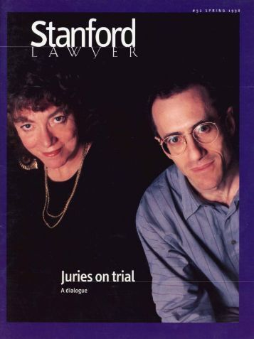 Spring 1998 – Issue 52 - Stanford Lawyer - Stanford University