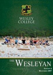 Edition 6 dEcEmbEr 2007 - Wesley College