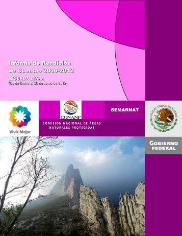 Informe de Rendición de Cuentas 2006-2012 - Conanp