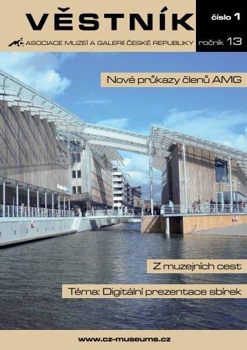 Věstník AMG 1/2013 - Asociace muzeí a galerií České republiky