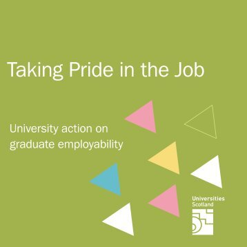 Read Taking Pride in the Job - Universities Scotland