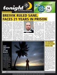 breivik ruled sane, faces 21 years in prison - tonight Newspaper