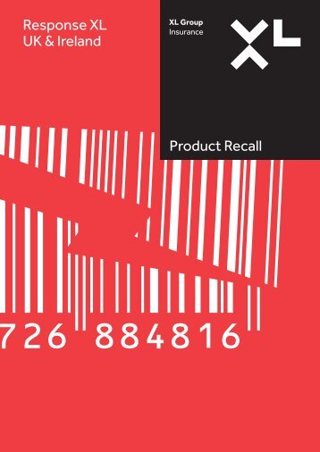 Product Recall Response XL UK & Ireland - XL Group