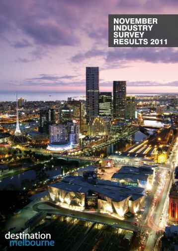 November INdustry survey results 2011 - Destination Melbourne