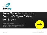 New Opportunities with Verizon's Open Catalog for Brew®