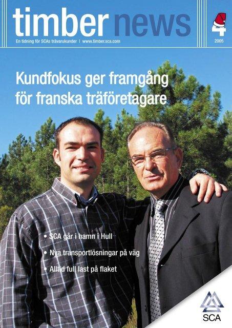 Kundfokus ger framgång för franska träföretagare - SCA Forest ...