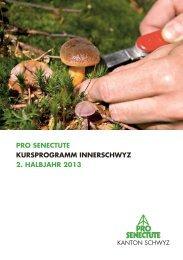 Kursprogramm Innerschwyz 2. Halbjahr 2013 - Pro Senectute Schwyz