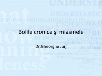 MIasme si boli croni.. - Dr. Gheorghe Jurj - Homeopatie