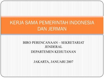 2007-01 Presentation - Cooperation Indonesia - Germany (BAHASA).