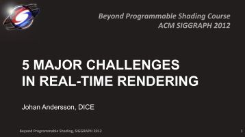 5 MAJOR CHALLENGES IN REAL-TIME RENDERING - Dice