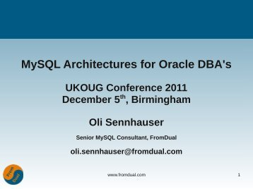 MySQL Architectures for Oracle DBA's - FromDual