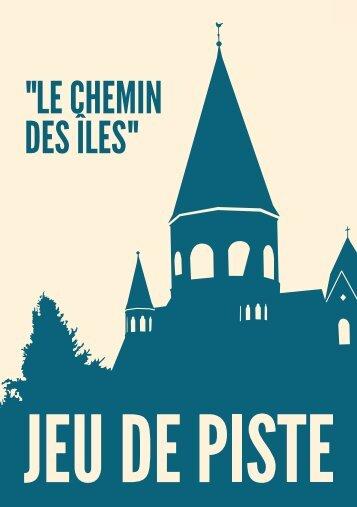 """""""LE CHEMIN DES ÎLES"""" - Office du tourisme de Metz - Ville de Metz"""