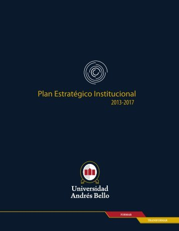 Plan Estratégico Institucional - Universidad Andrés Bello