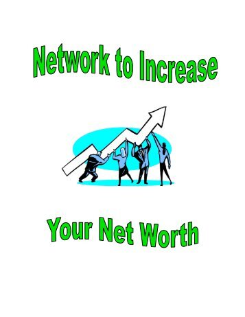 Network to Increase Your Net Worth! - Career Planning