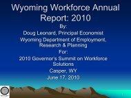 Wyoming Workforce Annual Report: 2010 - Wyoming Department of ...