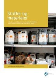 Stoffer og materialer - Industriens Branchearbejdsmiljøråd