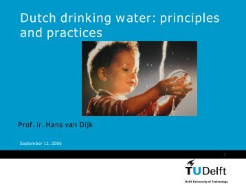 Dutch drinking water: principles and practices - TU Delft