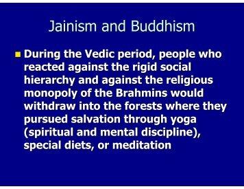 Jainism and Buddhism