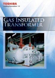 Gas Insulated Transformers (PDF:4351kb) - Toshiba