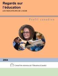 Regards sur l'éducation 2004 : Profil canadien - Conseil des ...
