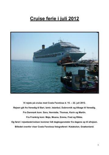 Cruise i Middelhavet - sommer 2012.