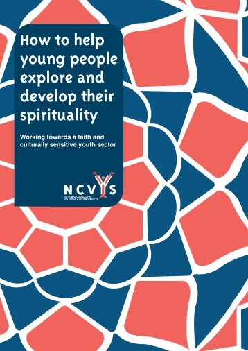 How to help young people explore and develop their spirituality