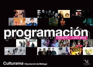 programación cultura febrero-junio 2013 - Diputación de Málaga