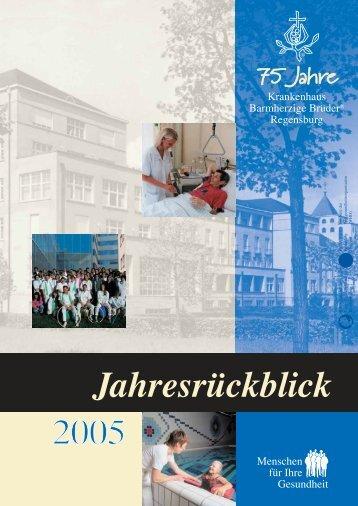 Jahresrückblick 2005 - Krankenhaus Barmherzige Brüder Regensburg