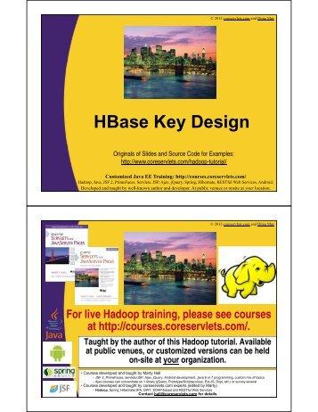 HBase Key Design - Custom Training Courses - Coreservlets.com