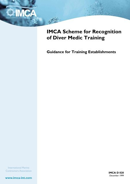 IMCA scheme for recognition of diver medic training ...