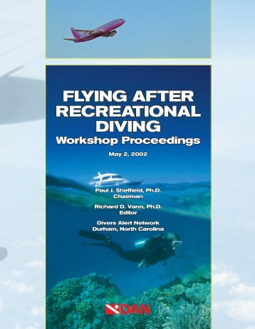 FLYING AFTER RECREATIONAL DIVING - Divers Alert Network