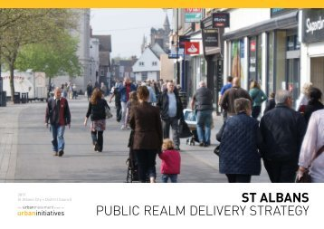 St Albans Public Realm Delivery Strategy %28December 2011%29_tcm15-25668