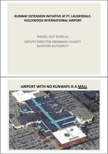 AIRPORT WITH NO RUNWAYS IS A MALL - alacpa