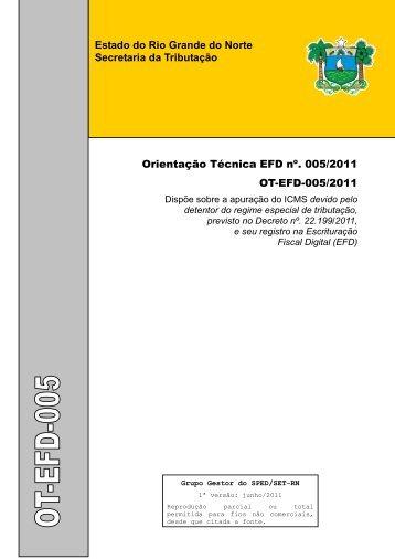 Orientação Técnica EFD nº 005/2011 - Secretaria de Estado da ...