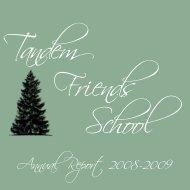 Annual Report 2008-2009 - Tandem Friends School