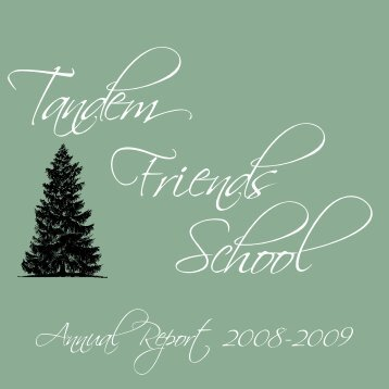Annual Report 2008-2009 - Tandem Friends School